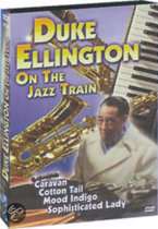 Duke Ellington - On The Jazz Train