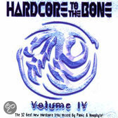 Hardcore To The Bone IV