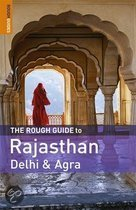 The Rough Guide To Rajasthan, Delhi And Agra