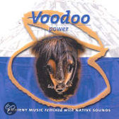 Voodoo Power-Ambient Music Remixed With Native Sounds
