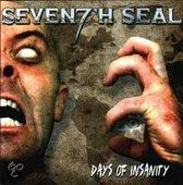 Days Of Insanity