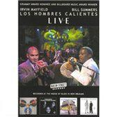 Los Hombres Calientes - Live