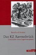 Das KZ Ravensbrück