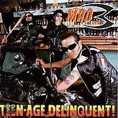 Teenage Delinquent