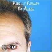 Kelly Keagy - I'M Alive