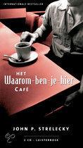 Het waarom-ben-je-hier-cafe (luisterboek)
