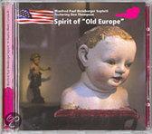 """Spirit Of """"Old Europe"""""""
