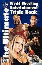 The Ultimate WWE Trivia Book