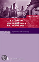 Dissidente Rechercheurs In Enschede