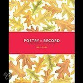 Poetry on Record: 98 Poets Read Their Work 1888-2006
