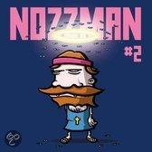 Nozzman / 02
