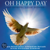 40 Gospel Love Songs - Oh Happy Day