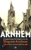 Arnhem, ooggetuigenverslagen van de slag om Arnhem