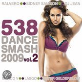 538 Dance Smash 2009 Vol. 2