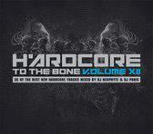 Hardcore To The Bone 12