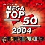 Beste Uit De Mega Top 50 -2004