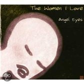 The Women I Love: Angel Eyes