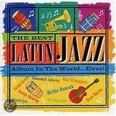 The Best Latin Jazz Album in the World...Ever!