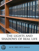 The Lights and Shadows of Real Life