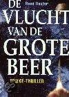 De Vlucht Van De Grote Beer