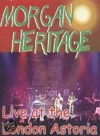 Morgan Heritage - Live at the London Astoria (2002)