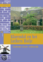 Klarendal en het Luthers Hofje