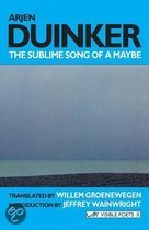 The Sublime Song of a Maybe