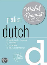 Perfect Dutch (Learn Dutch with the Michel Thomas Method)