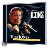 Tom Jones - Legendary Icons