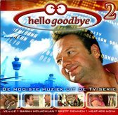 Hello Goodbye 2