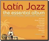 Latin Jazz: The Essential Album