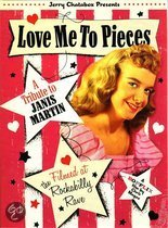 Janis Martin - Love Me To Pieces (A Janis Martin Tribute)