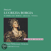 Donizetti: Lucrezia Borgia / Bonynge, Sutherland, Horne