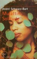Mulattin Solitude