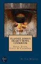 Flannel John's Hearty Bowl Cookbook