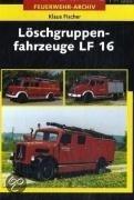Löschgruppenfahrzeuge LF16 - Feurwehr-Archiv