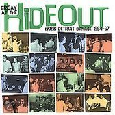 Friday At The Hideout