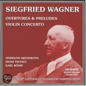 S. Wagner: Overtures, Opera Scenes And Violin Conc
