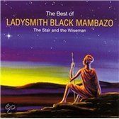 The Best of Ladysmith Black Mambazo: The Star and the Wiseman
