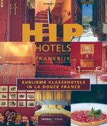 Hip Hotels Frankrijk