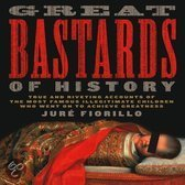 Great Bastards Of History