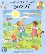 Wat Weet Je Van God?