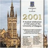 2001: A Musical Celebration Of 550 Years Of The Glasgow University