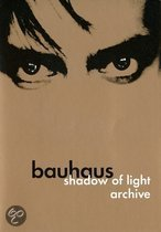 Bauhaus - Shadow Of Light Archive