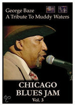 Chicago Blues Jam: George Baze: Tribute to Muddy Waters