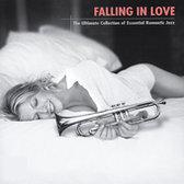 Falling In Love: The Ultimate Collection of Essential Romantic Jazz
