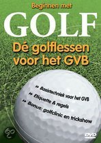 Beginnen met Golf - Dé golflessen voor het GVB