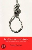 The Unforgiving Rope