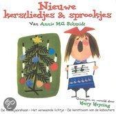 Nieuwe Kerstliedjes & Sprookjes Van Annie M.G. Schmidt