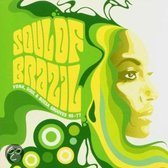 The Soul of Brazil: Funk, Soul & Bossa Grooves 65-77